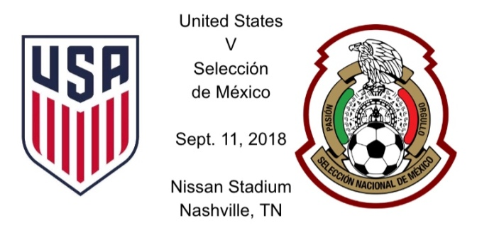 Match Report: US v. Mexico – Sept. 11, 2018